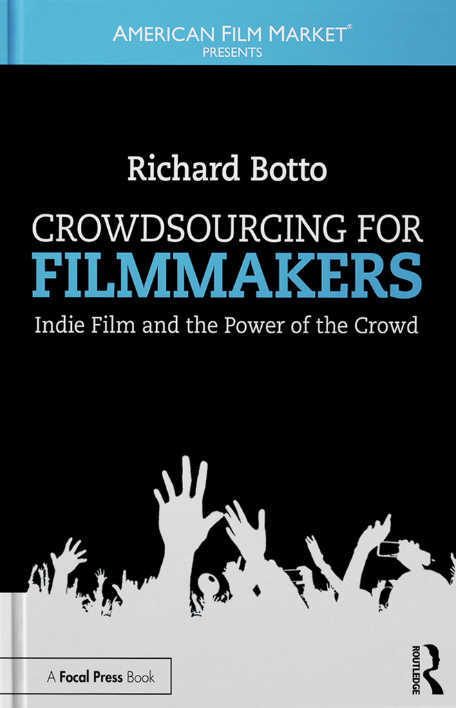 Crowdsourcing for Filmmakers Front Cover